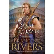 As Sure as the Dawn: v. 3 by F. Rivers