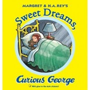 Sweet Dreams, Curious George 'With Sticker(s)', Hardcover/H. A. Rey
