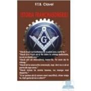 Istoria francmasoneriei - F.T.B. Clavel
