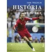 História majstrovstiev Európy vo futbale(Truchlik Ivan)