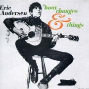 Video Delta Andersen,Eric - Bout Changes & Things - CD
