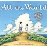 All the World by Liz Garton Scanlon