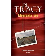 Momeala vie/P.J. Tracy