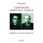 Comuniune spirituala tainica. Rudolf Steiner şi Christian Morgenstern