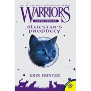 Warriors Super Edition: Bluestar's Prophecy, Paperback/Erin Hunter