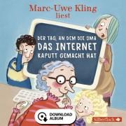 Hörbuch Hamburg Der Tag, an dem die Oma das Internet kaputt gemacht hat