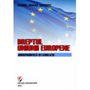 Dreptul Uniunii Europene - editia a II-a