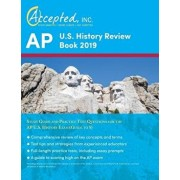 AP US History Review Book 2019: Study Guide and Practice Test Questions for the AP US History Exam (Guide to 5), Paperback/Inc Ap Exam Prep Team Accepted