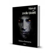 Nascuti sub zodia tacerii, Seria Taramul Tacerii, Vol. 2