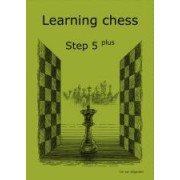 Learning chess Step 5PLUS Workbook Pasul 5 plus Caiet de exercitii