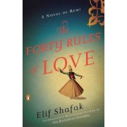 The Forty Rules of Love: A Novel of Rumi, Paperback