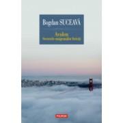 Avalon. Secretele emigrantilor fericiti Bogdan Suceava