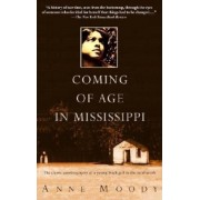 Coming of Age in Mississippi: The Classic Autobiography of a Young Black Girl in the Rural South, Paperback