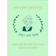 Jack's Wife Freda: Cooking from New York's West Village, Hardcover