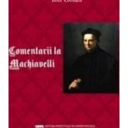 Comentarii la Machiavelli - Ion Goian