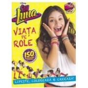 Disney - Soy Luna - Viata pe role