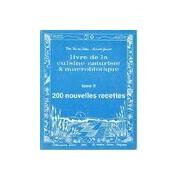 Livre de la cuisine naturiste & macrobiotique Tome II - Elza Van der Seelen - Livre