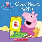 Good Night, Peppa, Hardcover/Mark Baker