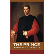 The Prince, Hardcover/Niccolo Machiavelli