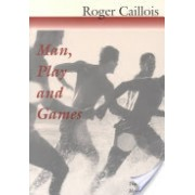 Man, Play and Games (Caillois Roger)(Paperback) (9780252070334)