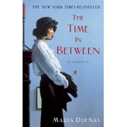 The Time in Between, Paperback/Maria Duenas