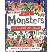 How to Draw Scary Monsters and Other Mythical Creatures, Paperback/Fiona Gowen
