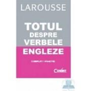 Larousse - Totul despre verbele engleze