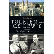 Tolkien and C. S. Lewis: The Gift of a Friendship, Paperback/Colin Duriez