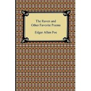 The Raven and Other Favorite Poems (the Complete Poems of Edgar Allan Poe), Paperback/Edgar Allan Poe