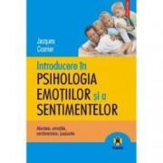 Introducere in psihologia emotiilor si a sentimentelor. Afectele emotiile sentimentele pasiunile