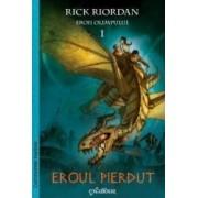 Eroii Olimpului 1 Eroul pierdut - Rick Riordan
