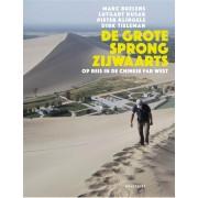 Reisverhaal De grote sprong zijwaarts | Dirk Tieleman,Marc Buelens