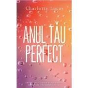 Anul tau perfect - Charlotte Lucas