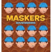 Maskers / Bouwvakkers