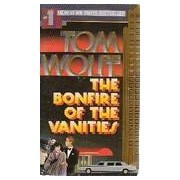 The bonfire of the vanities - Tom Wolfe - Livre