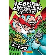 El Capitan Calzoncillos y el Terrorifico Retorno de Cacapipi = Captain Underpants and the Terrifying Return of Tippy Tinkletrousers, Paperback/Dav Pilkey