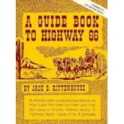 A Guide Book to Highway 66: A Facsimile of the 1946 First Edition, Paperback