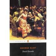 George Eliot - Daniel Deronda (Penguin Classics) - Preis vom 11.08.2020 04:46:55 h