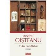 Cutia cu batrani - Andrei Oisteanu