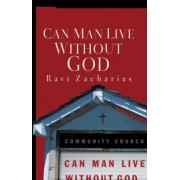 Can Man Live Without God, Paperback