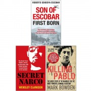 Wensley Clarkson Son of Escobar First Born, Secret Narco, Killing Pablo 3 Books Collection Set