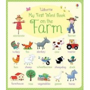 My First Word Book: On the Farm, Hardcover/Felicity Brooks & Rosalinde Bonnet