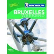 Ghidul Verde Michelin Bruxelles Weekend (cu harta detasabila)