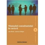 Manualul Consultantului In Cariera - Ana-Maria Andreea Szilagyi