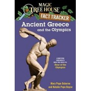 Ancient Greece and the Olympics: A Nonfiction Companion to Magic Tree House '16: Hour of the Olympics, Paperback/Mary Pope Osborne