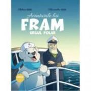 Aventurile lui Fram ursul polar vol.1