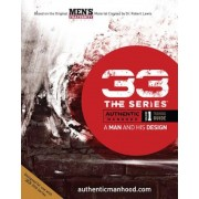 33 the Series, Volume 1 Training Guide: A Man and His Design, Paperback