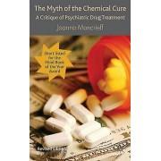 Mythe de la guérison chimique par Joanna Moncrieff