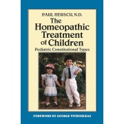 Homeopathic Treatment of Children: Pediatric Constitutional Types, Paperback