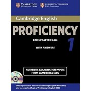 Cambridge English Proficiency 1 for Updated Exam Self-Study Pack (Student's Book with Answers and Audio CDs (2)): Authentic Examination Papers from Ca, Paperback/Cambridge ESOL